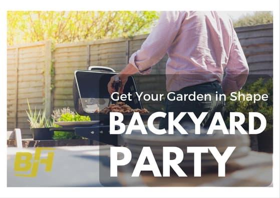Get Your Garden Ready Backyard Party