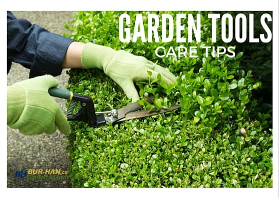 GARDEN TOOLS Care Tips